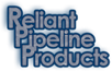 Reliant Pipeline Products
